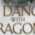 WARNING- THERE BE SPOILERS HERE A Dance With Dragons is the fifth installment of George R.R. Martin's installment of his epic series: A Song of Ice and Fire. In […]
